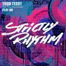 Play On (feat. Tara McDonald)/Todd Terry