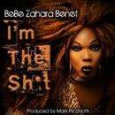 I'm the Shit/Bebe Zahara Benet