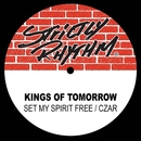 Set My Spirit Free (feat. Sandy Rivera)/Kings Of Tomorrow