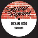 That Sound/Michael Moog