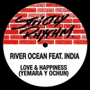 Love & Happiness (feat. India)/River Ocean