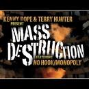 No Hook / Monopoly/Kenny Dope & Mass Destruction & Terry Hunter