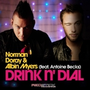Drink N' Dial (feat. Albin Myers)/Norman Doray
