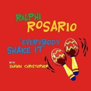 Everybody Shake It (feat. Shawn Christopher) [Remixes]/Ralphi Rosario
