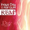 Reap (Remixes)/Inaya Day & Ralf GUM