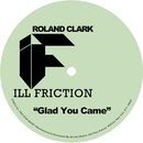 Glad You Came/Roland Clark