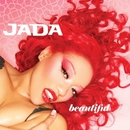 Beautiful/Jada