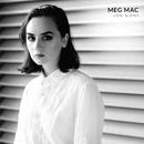 Don't Need Permission/Meg Mac