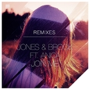Join Me (feat. Anica Russo) [Remixes]/Jones & Brock