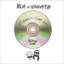 Better (Team EZY & 12th Planet Remix)/Mija & Vindata