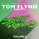 Tom Flynn Presents Strictly Rhythms, Vol. 8 (DJ Edition) [Unmixed]/Tom Flynn