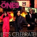 Let's Celebrate (feat. Nomi Ruiz) [Remixes]/The Ones