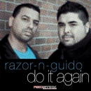 Do It Again (Remixes)/Razor-N-Guido