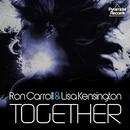 Together (Remixes)/Ron Carroll & Lisa Kensington
