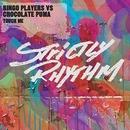 Touch Me/Bingo Players & Chocolate Puma