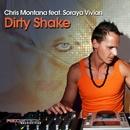Dirty Shake (feat. Soraya Vivian) [Remixes]/Chris Montana