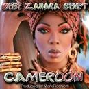 Cameroon (Remixes)/Bebe Zahara Benet