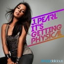 It's Getting Physical (Wideboys Mixes)/J. Pearl