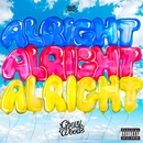 Alright/Chevy Woods