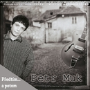 Predtim... a potom/Petr Muk