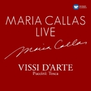 Maria Callas Live - Vissi d'arte/Maria Callas