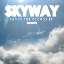 Above the Clouds EP/Skyway