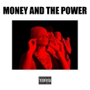 Money and the Power (feat. Cello & The Wrecking Crew)/Chad