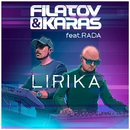 Lirika (feat. Rada)/Filatov & Karas