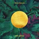 Similarities/Felix Pallas