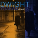 Gone (Remaster)/Dwight Yoakam