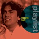 Playlist: Riccardo Fogli/Riccardo Fogli