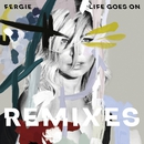 Life Goes On (Remixes)/Fergie