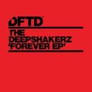 Forever/The Deepshakerz