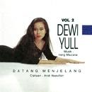 Datang Menjelang/Dewi Yull