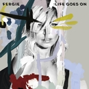 Life Goes On/Fergie