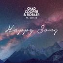 Happy Song/Chad Cooper & Robaer & KEPLER