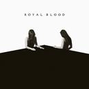 I Only Lie When I Love You/Royal Blood