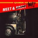 Meet & Beat/Kranium