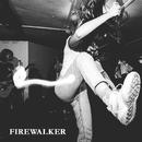 Firewalker/Firewalker