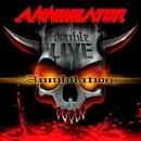 Double Live Annihilation/Annihilator