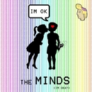 I'm OK/The Minds