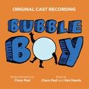 Bubble Boy (Original Cast Recording)/Cinco Paul