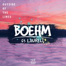 Outside Of The Lines (feat. Laurell)/Boehm
