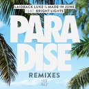 Paradise (feat. Bright Lights) [Remixes]/Laidback Luke & Made in June