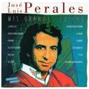 Mis grandes éxitos/José Luis Perales