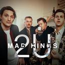 2U (Acoustic)/Mad Kings