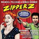 ZIPPERZ (World Premiere Recording)/Nathaniel Stookey & Dan Harder