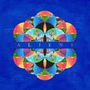 A L I E N S (Lyric Video)/Coldplay