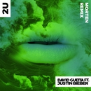 2U (feat. Justin Bieber) [MORTEN Remix]/David Guetta