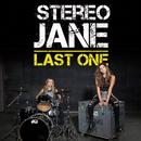 Last One/Stereo Jane